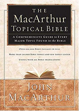 The MacArthur Topical Bible 9780849916236