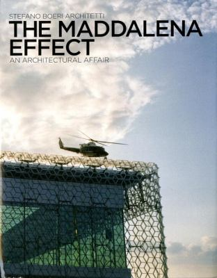 The Maddalena Effect: An Architectural Affair 9780847835164