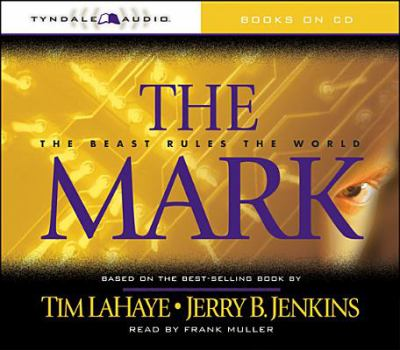 The Mark: The Beast Rules the World 9780842339681
