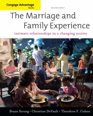 The Marriage and Family Experience: Intimate Relationships in a Changing Society 9780840032218
