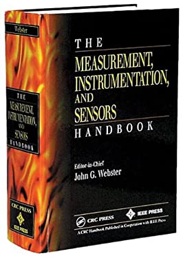 The Measurement, Instrumentation and Sensors Handbook 9780849383472