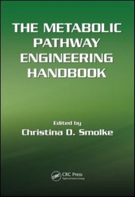 The Metabolic Pathway Engineering Handbook 2 Volume Set