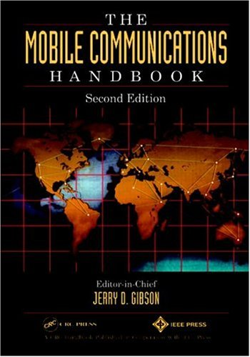 The Mobile Communications Handbook, Second Edition 9780849385971