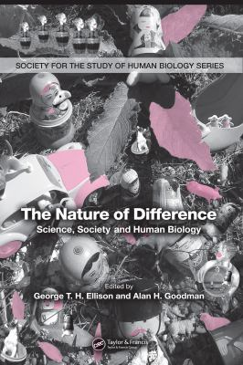 The Nature of Difference: Science, Society and Human Biology 9780849327209
