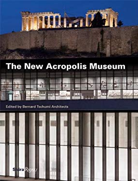 The New Acropolis Museum 9780847834198