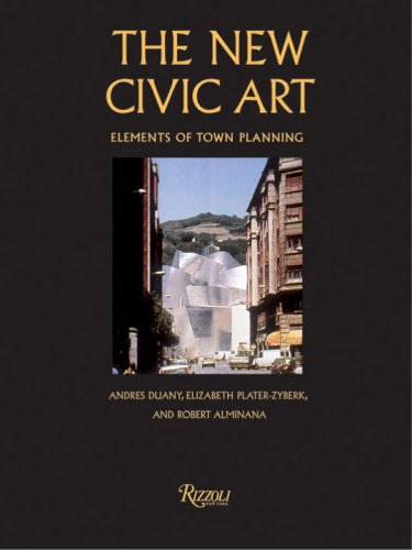 The New Civic Art: Elements of Town Planning 9780847821860
