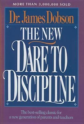 The New Dare to Discipline 9780842305075
