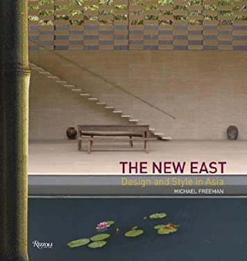 The New East: Design and Style in Asia 9780847829149