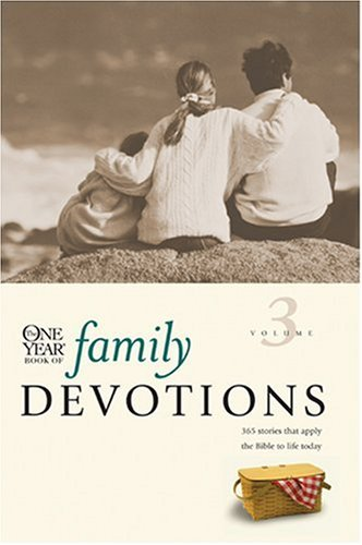 The One Year Book of Family Devotions, Vol. 3 9780842326179