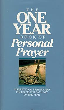 The One Year Book of Personal Prayer 9780842315579