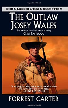 The Outlaw Josey Wales 9780843963465