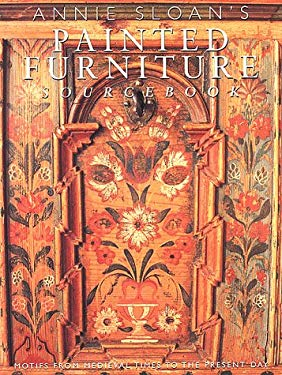 The Painted Furniture Sourcebook: Motifs from the Medieval Times to the Present Day 9780847821204