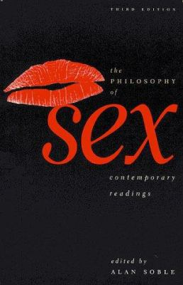 The Philosophy of Sex: Contemporary Readings 9780847684816
