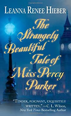 The Strangely Beautiful Tale of Miss Percy Parker 9780843962963