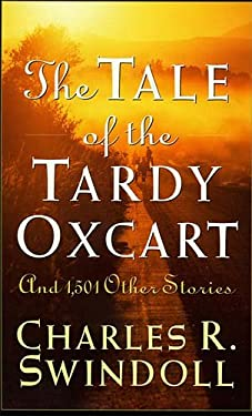 The Tale of the Tardy Oxcart 9780849913518