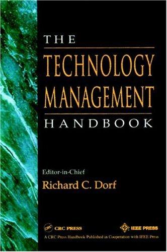 The Technology Management Handbook 9780849385773