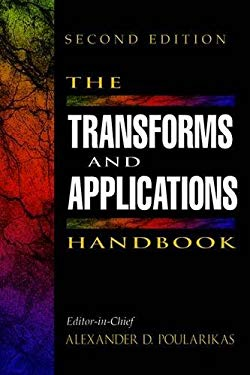 The Transforms and Applications Handbook, Second Edition 9780849385957