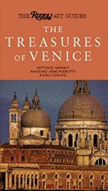 The Treasures of Venice: The Rizzoli Art Guide 9780847826308