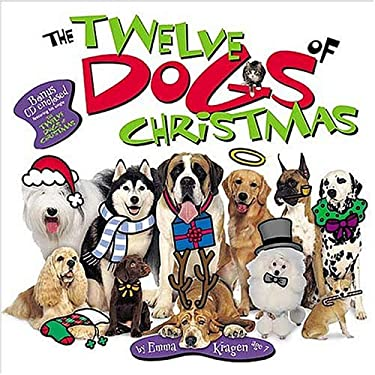 The Twelve Dogs of Christmas [With Special Childrens Song] 9780849958731