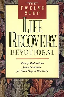 The Twelve Step Life Recovery Devotional 9780842347532