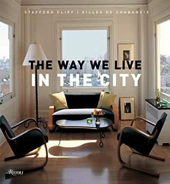 The Way We Live in the City 9780847829644