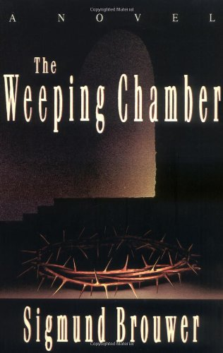 The Weeping Chamber 9780849937033
