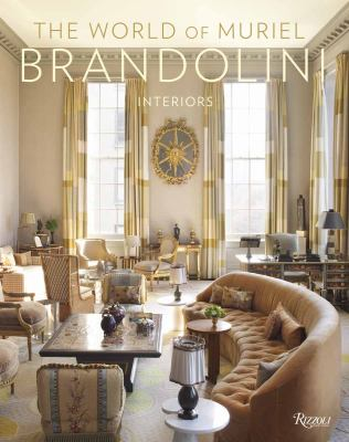 The World of Muriel Brandolini: Interiors 9780847836581