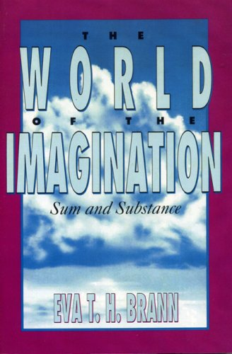 The World of the Imagination: Sum and Substance 9780847677764