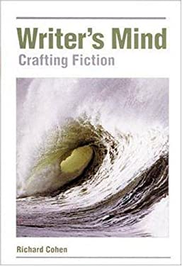 The Writers Mind: Crafting Fiction 9780844258195