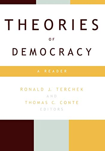 Theories of Democracy: A Reader 9780847697250