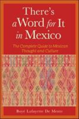 There's a Word for It in Mexico 9780844272511