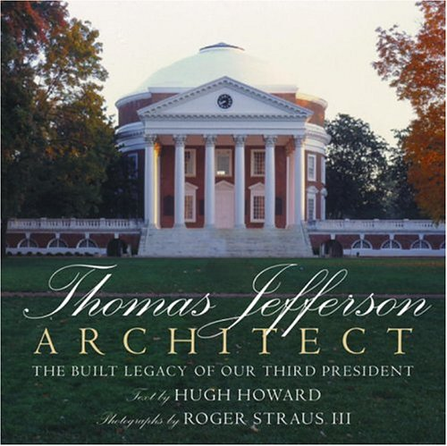 Thomas Jefferson: Architect 9780847825462