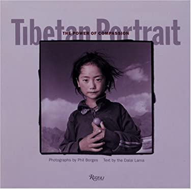 Tibetan Portrait: The Power of Compassion 9780847819577