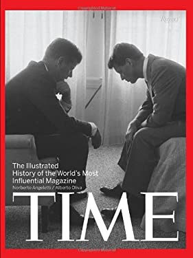 Time: The Illustrated History of the World's Most Influential Magazine 9780847833580