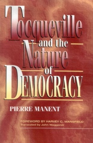 Tocqueville and the Nature of Democracy 9780847681167