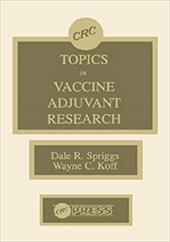Topics in Vaccine Adjuvant Research: