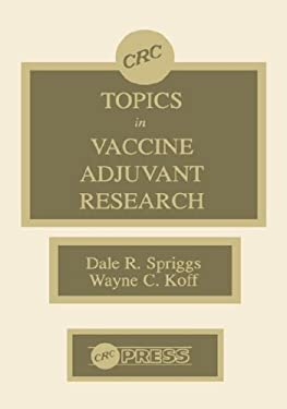 Topics in Vaccine Adjuvant Research: 9780849357190