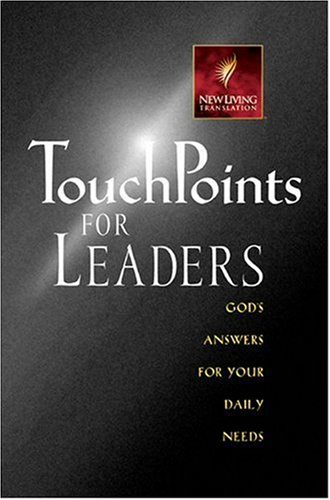 Touchpoints for Leaders: God's Wisdom for Leading in Life, Family, Work, and Ministry 9780842351300