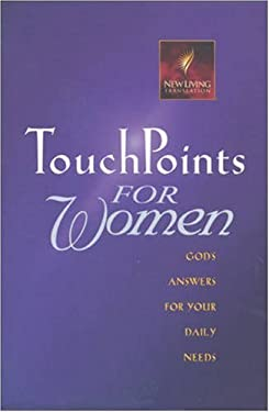 Touchpoints for Women: God's Answers for Your Daily Needs 9780842333061