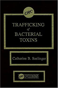 Trafficking of Bacterial Toxins 9780849347870