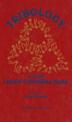 Tribology and the Liquid-Crystalline State 9780841218741