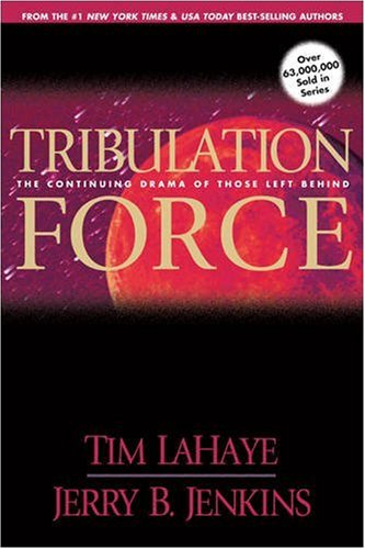 Tribulation Force: The Continuing Drama of Those Left Behind 9780842329217