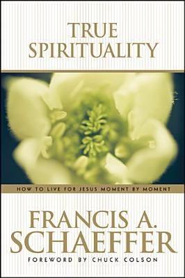 True Spirituality 9780842373517