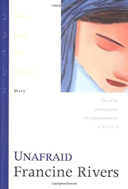 Unafraid: Mary 9780842335997