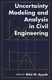 Uncertainty Modeling and Analysis in Civil Engineering 3727534