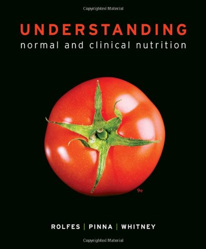 Understanding Normal and Clinical Nutrition 9780840068453