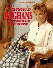 Vanna's Afghans All Through the House 3722700
