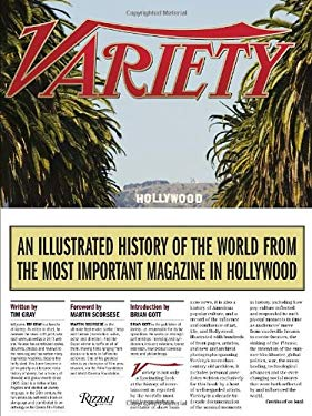 Variety: An Illustrated History of the World from the Most Important Magazine in Hollywood 9780847838806
