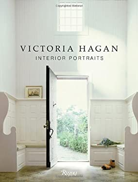 Victoria Hagan: Interior Portraits 9780847834891