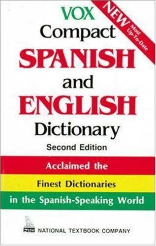 Vox Compact Spanish and English Dictionary 9780844279862